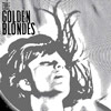 The Golden Blondes - S/T/E/P